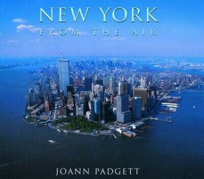 New York from the Air by Padgett, Joann Book The Cheap Fast Free Post
