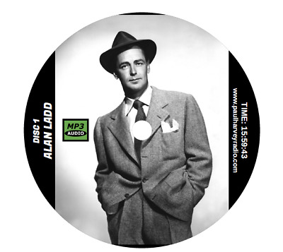 Alan Ladd Collection (74 Shows) Old Time Radio Mp3 Cd