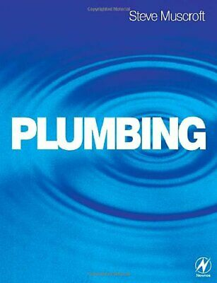 Plumbing by Muscroft, Steve Paperback Book The Cheap Fast Free Post