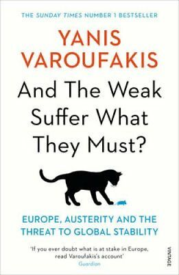 And the Weak Suffer What They Must? Europe, Austerity and the T... 9781784704117