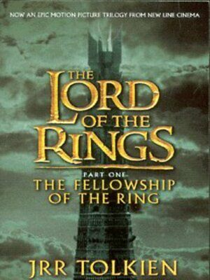 The lord of the rings: The fellowship of the ring by J. R. R Tolkien (Paperback)