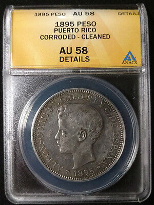 1895 Puerto Rico 1 Peso Coin Graded by ANACS as AU-58 Details-Corroded-Cleaned