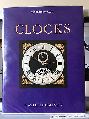 CLOCKS at the BRITISH MUSEUM by David Thompson
