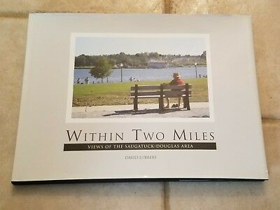 """Within Two Miles/Views of the Saugatuck-Douglas Area"" HBDJ Book"