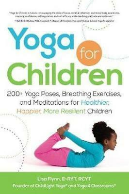 NEW YOGA FOR CHILDREN By Lisa Flynn Paperback Free Shipping