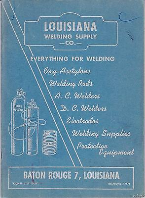 1950 Louisiana Welding Supply Co. Catalog Profusely Illustrated