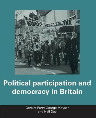 Political Participation and Democracy in Britain by Parry, Geraint Paperback The