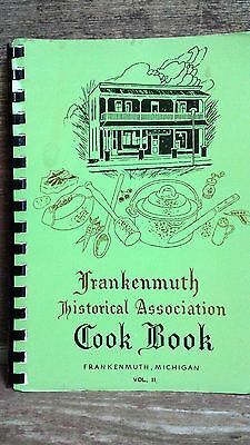 Frankenmuth, Michigan  Historical Assoc. Recipe Book 1977 Vol. II