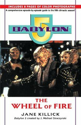 Babylon 5: Wheel of Fire (Babylon 5 (Paperback Bal