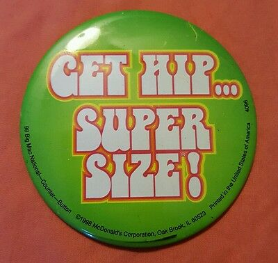 McDonalds big mac button Get hip Super Size