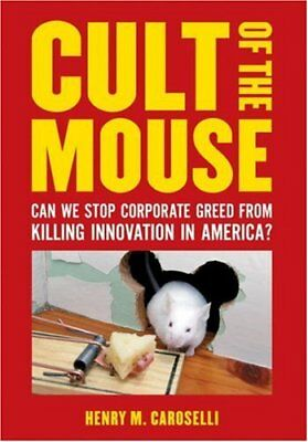 Cult of the Mouse: Can We Stop Corporate Greed fro