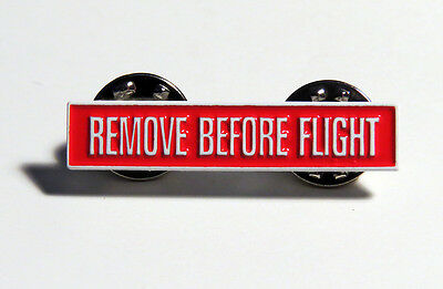 "Pin ""Remove Before Flight"" for aircraft pilot, crew, mech 1 inch wide metal Pin"