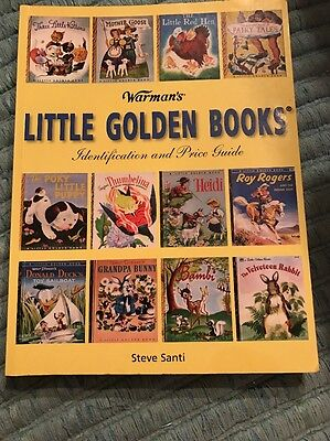 2006 Warman's Little Golden Books Identification And Price Guide By Steve Santi