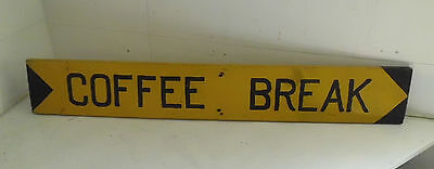 Vintage Hand Painted on Wood COFFEE BREAK Sign - From Old Pennsylvania Coal Mine