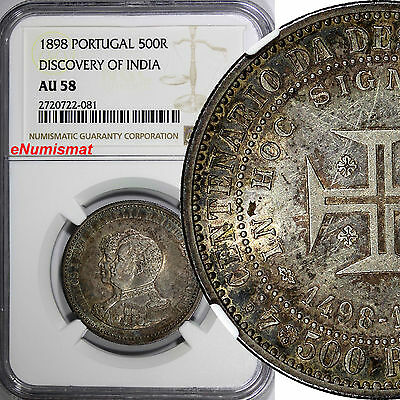 PORTUGAL Silver 1898 500 Reis NGC AU58 Discovery of India NICE TONED KM# 538