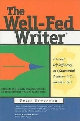 NEW The Well-Fed Writer By Peter Bowerman Paperback Free Shipping