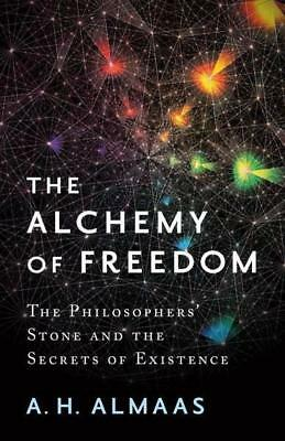 NEW Alchemy Of Freedom, The By A. H. Almaas Paperback Free Shipping