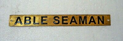 ABLE SEAMAN – Marine BRASS Door Sign -  Boat/Nautical - 9 x 1 Inches (9)