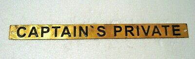 CAPTAIN`S PRIVATE – Marine BRASS Door Sign -  Boat/Nautical - 12 x 1 Inches (30)