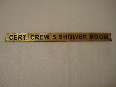 CERT. CREW`S SHOWER ROOM – Marine BRASS Door Sign -   11.75 x 1 Inches (63)