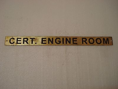 CERT. ENGINE ROOM – Marine BRASS Door Sign - Nautical - 11.75 x 1 Inches (68)