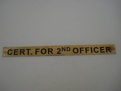 CERT. FOR 2ND OFFICER – Marine BRASS Door Sign - Nautical -10.25 x 1 Inches (74)