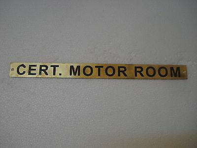 CERT. MOTOR ROOM	  – Marine BRASS Door Sign -  Boat/Nautical -12 x 1 Inches (92)