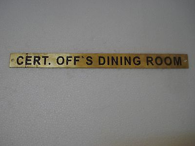 CERT. OFF`S DINING ROOM – Marine BRASS Door Sign - Nautical - 12 x 1 Inches (94)