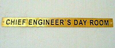 CHIEF ENGINEER`S DAY ROOM – Marine BRASS Door Sign - - 12 x 1 Inches (127)