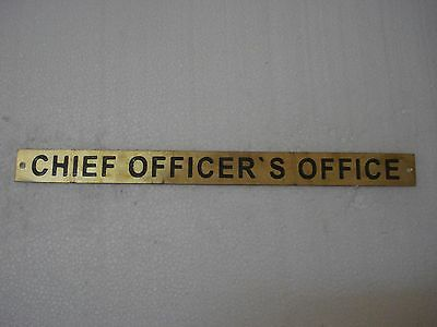 CHIEF OFFICER'S OFFICE – Marine BRASS Door Sign - Nautical - 12 x 1 Inches (130)