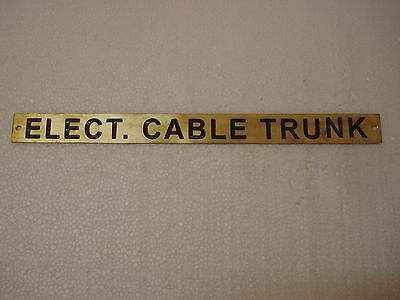 ELECT. CABLE TRUNK  – Marine BRASS Door Sign - Nautical -12 x 1 Inches (178)