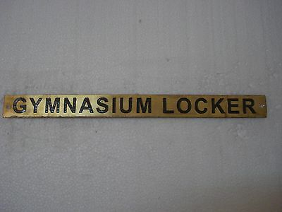GYMNASIUM LOCKER  – Marine BRASS Door Sign -  Boat/Nautical -12 x 1 Inches (222)