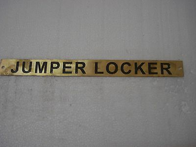 JUMPER LOCKER  – Marine BRASS Door Sign -  Boat/Nautical - 11 x 1 Inches (225)
