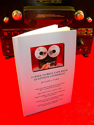 21 Reel To Reel Tape Deck Recorder Questions Answered !! All In 1, 70 Page Book!
