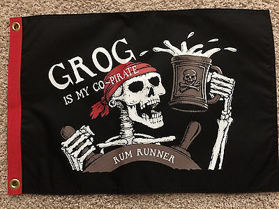 """Pirate Flag 12""""x18"""" """"grog Is My Co-Pirate"""" Double Sided Nylon Boat/motorcycle"""