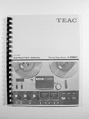 One New Copy Teac A-2300S Reel To Reel Tape Deck Recorder Owner's Manual