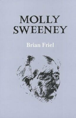 Molly Sweeney by Friel, Brian Paperback Book The Cheap Fast Free Post