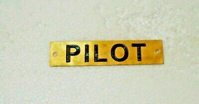 PILOT  – Marine BRASS Door Sign -  Boat/Nautical - 4.5 x 1 Inches (273)