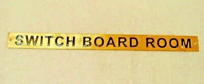 SWITCH BOARD ROOM  – Marine BRASS Door Sign - Nautical - 12 x 1 Inches (306)