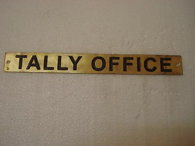 TALLY OFFICE  – Marine BRASS Door Sign -  Boat/Nautical - 9 x 1 Inches (308)