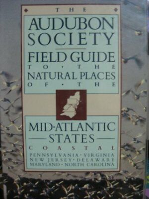 The Audubon Society Field Guide to the Natural Pla