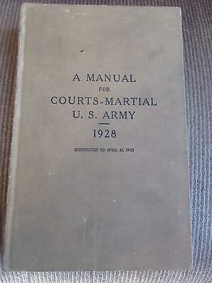 """U. S. ARMY - """"A MANUAL for COURTS-MARTIAL """" - 1928  -  (1943) - WW2"""
