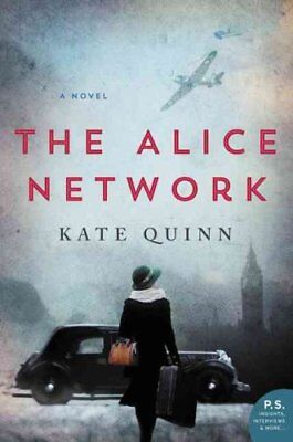 The Alice Network A Novel by Kate Quinn 9780062654199 (Paperback, 2017)