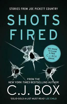 NEW Shots Fired By C. J. Box Paperback Free Shipping