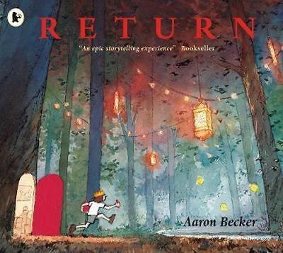 NEW Return By Aaron Becker Paperback Free Shipping