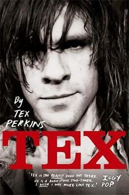 NEW Tex By Tex Perkins Paperback Free Shipping
