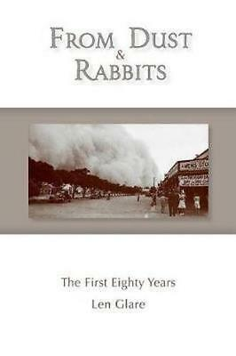 NEW From Dust and Rabbits By Len Glare Paperback Free Shipping
