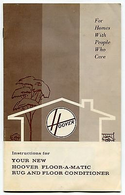 "1969 Owners Manual: HOOVER ""Floor-A-Matic Rug & Floor Conditioner"""