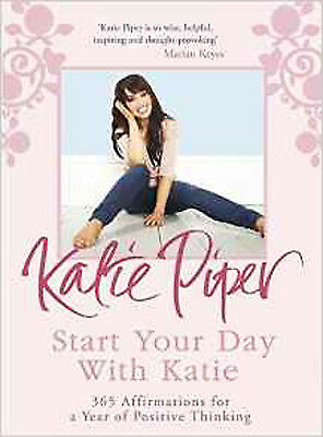Start Your Day With Katie: 365 Affirmations for a Year of Positive Thinking, New