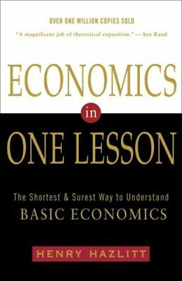 Economics In One Lesson The Shortest and Surest Way to Understa... 9780517548233